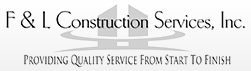 F & L Construction Services, Inc.